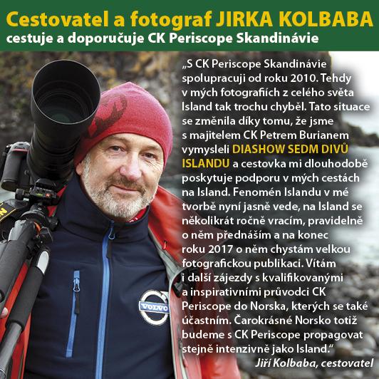 Redakce - Infoscope - zkatalogu / Jirka Kolbaba doporučuje CK Periscope Skandinávie